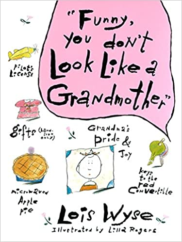 Funny You Dont Look Like a Grandmother