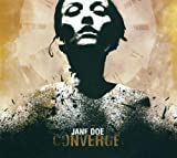 Jane Doe - Converge