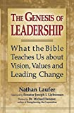 img - for The Genesis of Leadership: What the Bible Teaches Us about Vision, Values and Leading Change book / textbook / text book