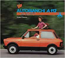 Autobianchi A112 de mon père: 9782726889503: Amazon.com: Books