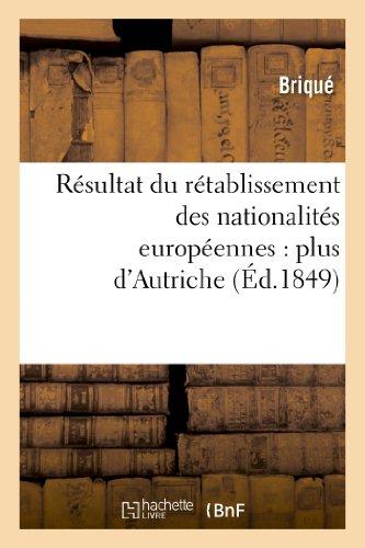 Resultat Du Retablissement Des Nationalites Europeennes: Plus D