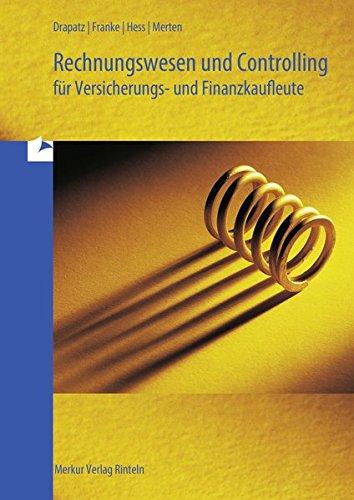 Rechnungswesen und Controlling für Versicherungs- und Finanzkaufleute