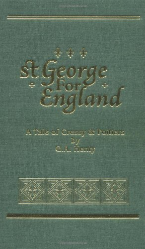 St. George for England (Works of G. A. Henty)
