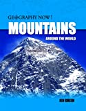 Mountains Around the World, Jen Green, 1435828690