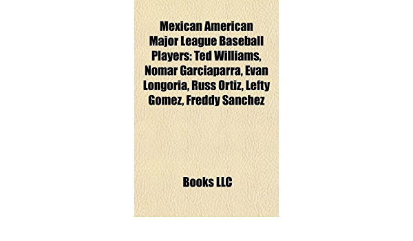 Mexican American Major League Baseball Players: Ted Williams ...