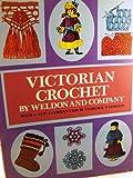 Victorian Crochet, Weldon and Company Staff, 0486228908