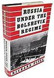 Russia under the Bolshevik Regime, Richard Pipes, 0394502426