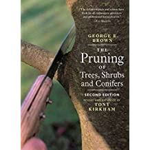 The Pruning of Trees, Shrubs and Conifers: Second Edition