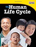 The Human Life Cycle, Jennifer Prior, 1433336782