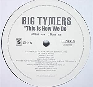 Big Tymers This Is How We Do - YouTube