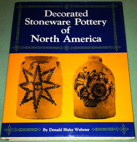 Decorated Stoneware Pottery of North - American Stoneware