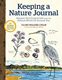 Keeping a Nature Journal, 3rd Edition: Deepen Your Connection with the Natural World All Around You