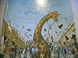 The Giraffe That Walked to Paris, Nancy D. Milton, 0517581329