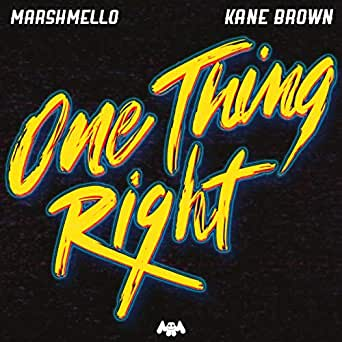 One Thing Right By Marshmello Kane Brown On Amazon Music