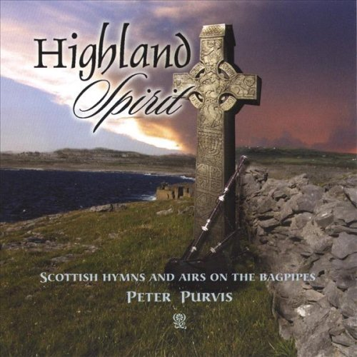 Highland Spirit: Scottish Hymns and Airs on the Bagpipes by Celtic America LLC ()