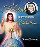 #3: St. Faustina Prayer Book for Adoration