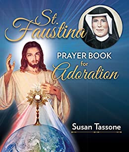 St  Faustina Prayer Book for Adoration
