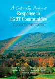 A Culturally Proficient Response to LGBT Communities : A Guide for Educators, Lindsey, Randall B. and Diaz, Richard M., 1452241988