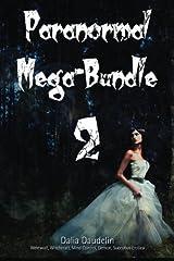 Paranormal Mega-Bundle 2 (Werewolf, Witchcraft, Mind Control, Demon, Succubus Erotica) Paperback