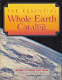Essential Whole Earth Catalog, Point Foundation Staff, 0385236417