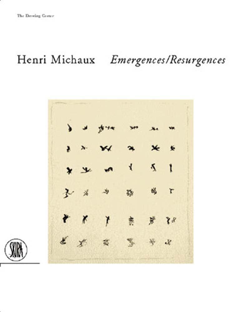 Henri Michaux. Emergences-resugercens. Ediz. illustrata (Inglese) Copertina flessibile – 31 gen 2001 Richard Sieburth Skira 8881188368 ART / Collections