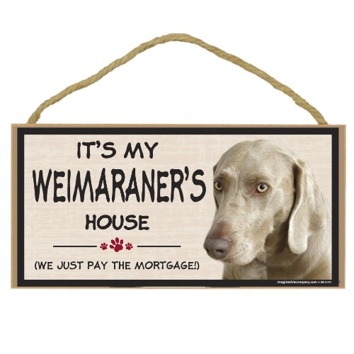Imagine This Wood Breed Decorative Mortgage Sign, Weimaraner