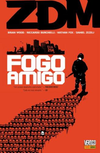 ZDM – Volume 4 – Fogo Amigo