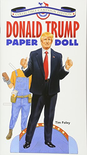[Donald Trump Paper Doll Collectible Campaign Edition (Dover Paper Dolls)] (White Dress Up Ideas)
