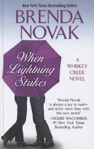 When Lightning Strikes (Whiskey Creek)