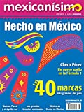 img - for Revista mexican simo. Abrazo a una pasi n. N mero 38. Hecho en M xico book / textbook / text book