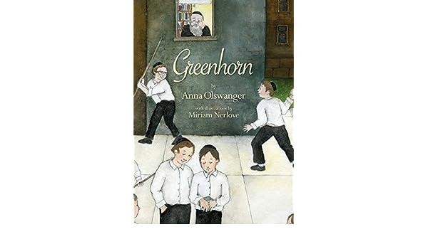 Greenhorn (English Edition) eBook: Anna Olswanger, Miriam ...