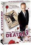 ジョン・ウォーターズ in DEATH13 DVD-BOX