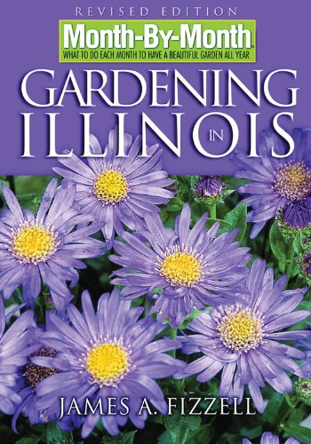 Month-By-Month Gardening in Illinois: What to Do Each Month to Have a Beautiful Garden All Year