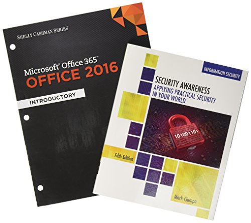 Bundle: Shelly Cashman Series Microsoft Office 365 & Office 2016: Introductory, Loose-leaf Version + Security Awareness: Applying Practical Security ... Trainings, and Projects with 1 MindTap Re
