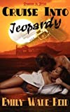 Cruise into Jeopardy, Emily Wade-Reid, 1608203484