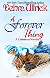 A Forever Thing: A Contemporary Christian Romance NOVELLA