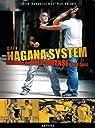 Hagana System - Methode de Self-Defense pour Tous - sortir tranquille n'est plus un luxe par Ofir