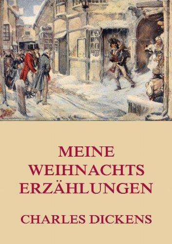 Meine Weihnachtserzählungen (German Edition)