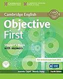 Objective first certificate. Student's book with answers. Per le Scuole superiori. Con CD-ROM. Con espansione online