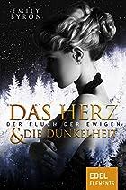 DAS HERZ UND DIE DUNKELHEIT: DER FLUCH DER EWIGEN (GERMAN EDITION)