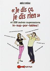 Je dis ça, je dis rien par Adèle Bréau
