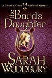 The Bard's Daughter, Sarah Woodbury, 1480166898