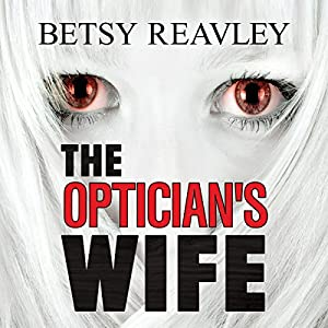 The Optician's Wife Audiobook