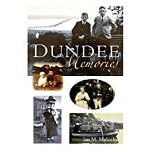 Dundee Memories: Scottish Social History