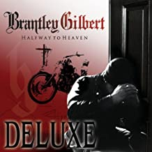 Halfway to Heaven Deluxe Edition Edition by Gilbert, Brantley (2011) Audio CD