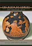 The Birth of Comedy: Texts, Documents, and Art from Athenian Comic Competitions, 486–280