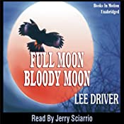 Full Moon - Bloody Moon: Chase Dagger | Lee Driver