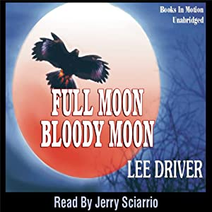 Full Moon - Bloody Moon Audiobook