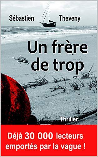 Un frère de trop (French Edition)