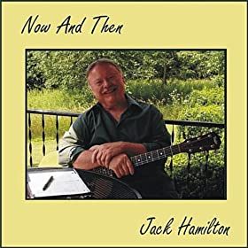 Amazon.com: Now and Then: Jack Hamilton: MP3 Downloads